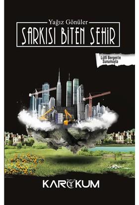 Şarkısı Biten Şehir