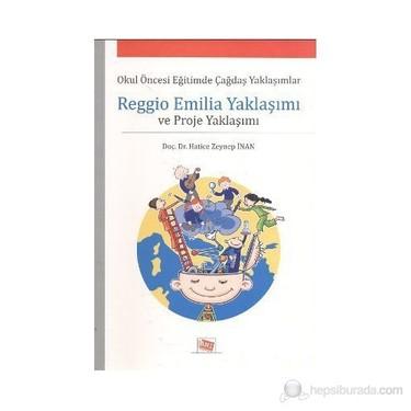 pianoforte terremoto È  Reggio Emilia Yaklaşımı Ve Proje Yaklaşımı-Hatice Zeynep Kitabı