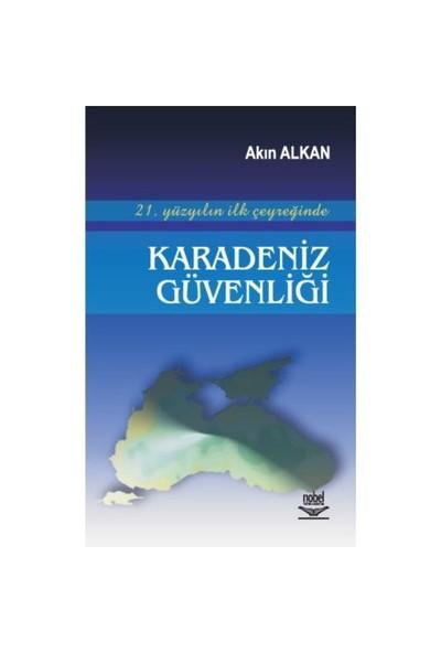 21. Yüzyılın İlk Çeyreğinde Karadeniz Güvenliği