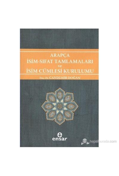 Arapça İsim Sıfat Tamlamaları Ve İsim Cümlesi Kurulumu-Candemir Doğan