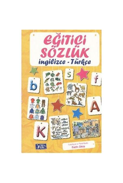 Parıltı Eğitici Sözlük İngilizce Türkçe-Fatih Okta
