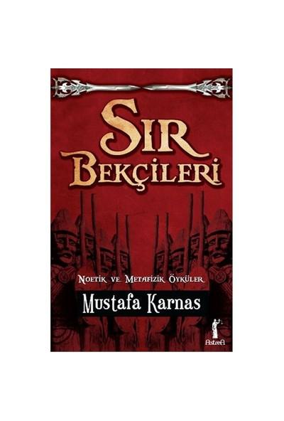 Sır Bekçileri - Mustafa Karnas