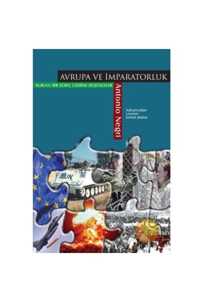 Avrupa Ve İmparatorluk-Antonio Negri
