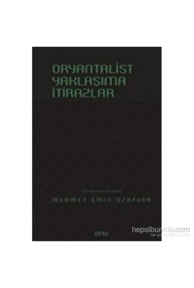 Oryantalist Yaklaşıma İtirazlar-Kolektif