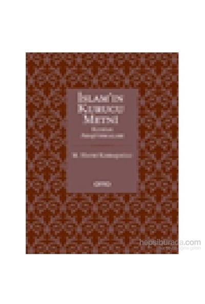 İslam'In Kurucu Metni - Kur'An Araştırmaları-Mehmed Hayri Kırbaşoğlu