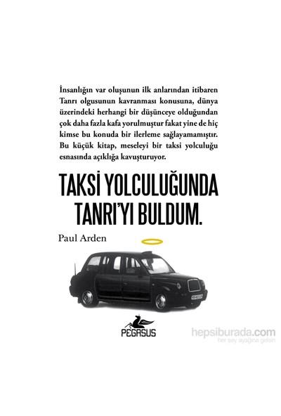 Taksi Yolculuğunda Tanrı'yı Buldum - Paul Arden