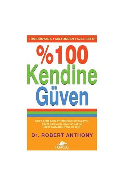 % 100 Kendine Güven - Robert Anthony