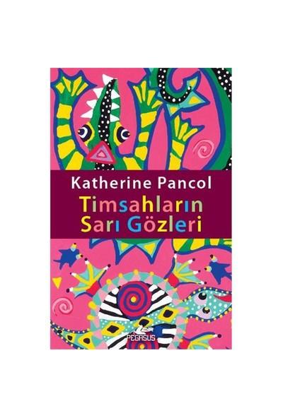 Timsahların Sarı Gözleri-Katherine Pancol