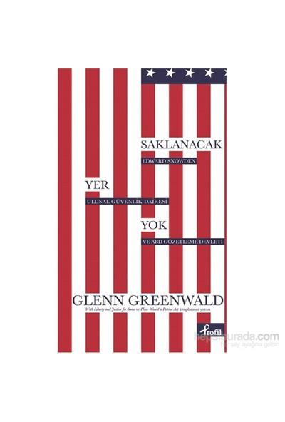 Saklanacak Yer Yok - Gleen Greenwald