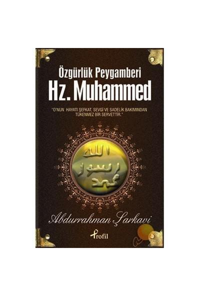 Özgürlük Peygamberi Hz. Muhammed-Abdurrahman Şarkavi
