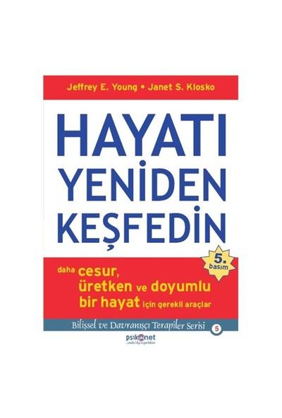 Hayatı Yeniden Keşfedin - Jeffrey E. Young