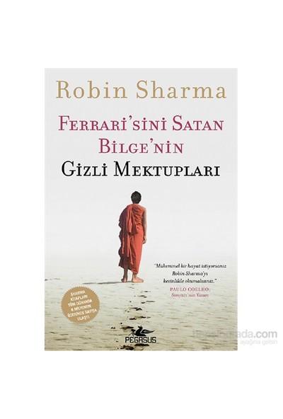 Ferrari'sini Satan Bilge'nin Gizli Mektupları - Robin Sharma