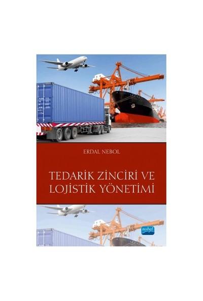 Tedarik Zinciri Ve Lojistik Yönetimi-Erdal Nebol
