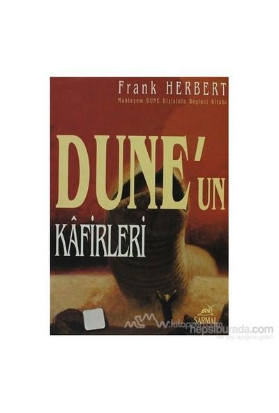 Dune'Un Kafirleri-Frank Herbert