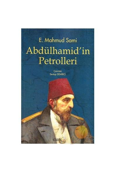 Abdülhamid'in Petrolleri