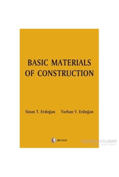 Basic Materials Of Construction (Yapı Malzemeleri) - Sinan T. Erdoğan