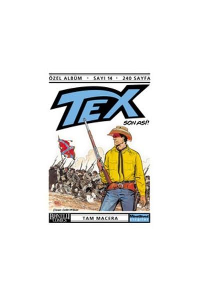 Tex Özel Albüm Sayı: 14 Son Asi-Claudıo Nizzi