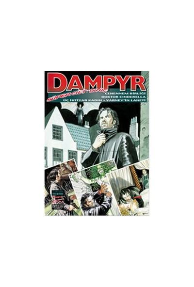 Dampyr Süper Cilt: 13 Cehennem Birliği, Doktor Cindirella, Üç Yaşlı Kadın, Varney'in Laneti