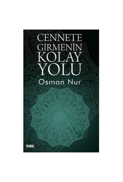 Cennete Girmenin Kolay Yolu 2-Osman Nur