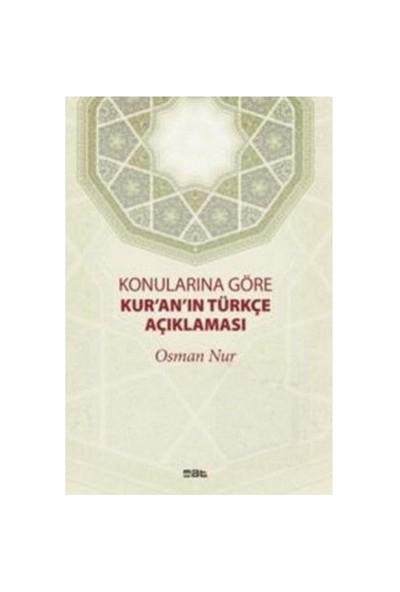 Konularına Göre Kur'An'In Türkçe Açıklaması-Osman Nur