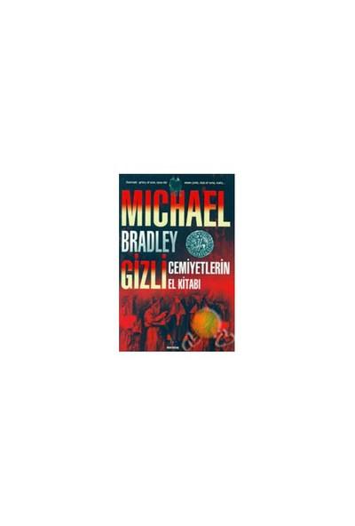Gizli Cemiyetlerin El Kitabı-Michael Bradley
