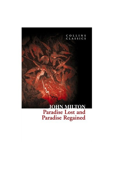 Paradise Lost And Paradise Regained (Collins Classics)-John Milton