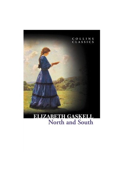 North And South (Collins Classics)-Elizabeth Gaskell