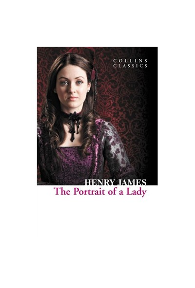 The Portrait of a Lady (Collins Classics) - Henry James
