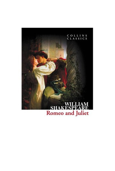 Romeo And Juliet (Collins Classics)-William Shakespeare