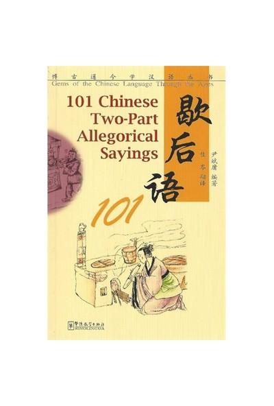 101 Chinese Two: Part Allegorical Sayings-Yin Binyong