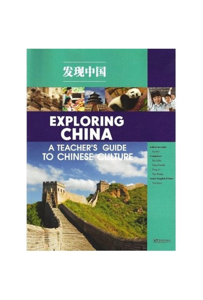 Exploring China: A Teacher'S Guide To Chinese Culture-Fu Siyi