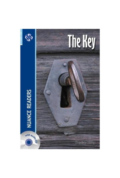 The Key + Cd (Nuance Readers Level - 3) - Denise Kirby