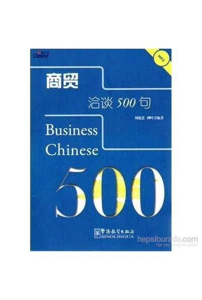 Business Chinese 500 +Mp3 Cd (İş Çincesi)-Liu Yanhui