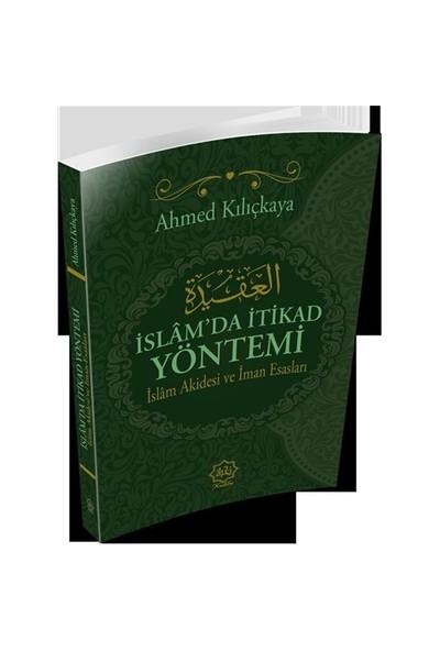 İslamda İtikad Yöntemi-Ahmed Kılıçkaya