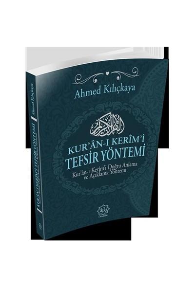 Kur'An-I Kerim'İ Tefsir Yöntemi-Ahmed Kılıçkaya