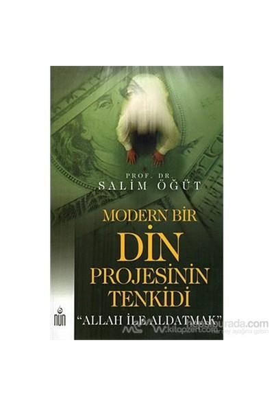 Modern Bir Din Projesinin Tenkidi-Salim Öğüt