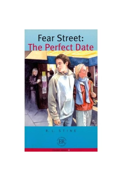 Fear Street: The Perfect Date (Easy Readers Level - B) 1200 Words-R. L. Stine