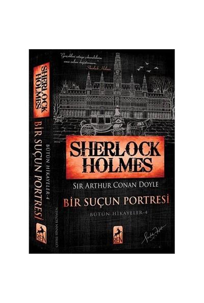 Sherlock Holmes: Bir Suçun Portresi - Sir Arthur Conan Doyle