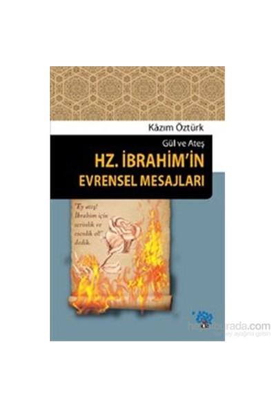 Hz.İbrahim'İn Evrensel Mesajlari-Kazım Öztürk