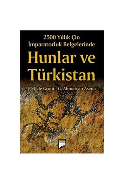 Hunlar Ve Türkistan - G. Ahmetcan Asena