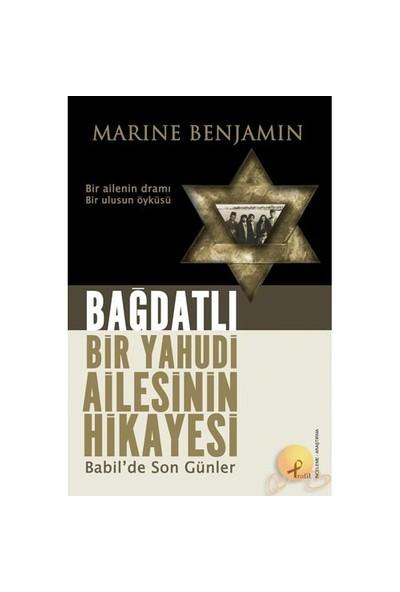 Bağdatlı Bir Yahudi Ailesinin Hikayesi-Marine Benjamin