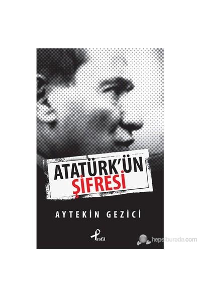Atatürk'Ün Şifresi-Aytekin Gezici