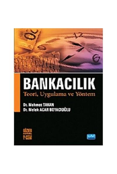 Bankacılık Teori, Uygulama ve Yöntem - Melek Acar Boyacıoğlu