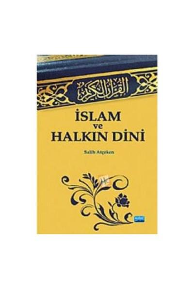 İslam ve Halkın Dini - Salih Atçeken