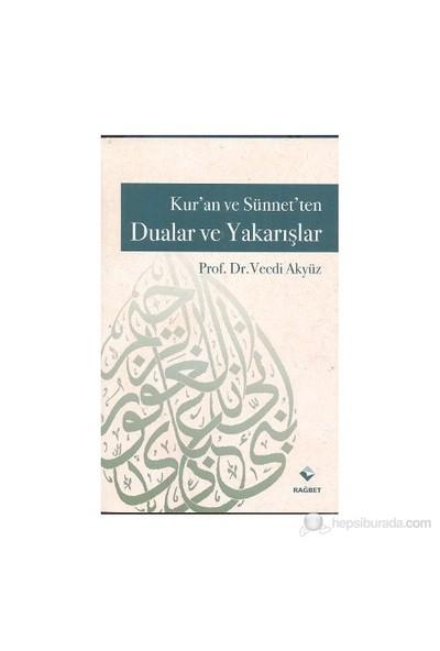 Kur'An Ve Sünnet'Ten Dualar Ve Yakarışlar-Vecdi Akyüz