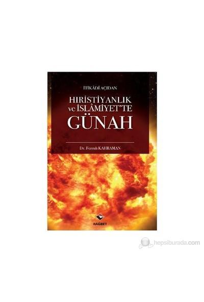 Hıristiyanlık Ve İslamiyet'Te Günah-Ferruh Kahraman