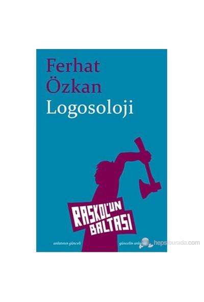 Logosoloji-Ferhat Özkan