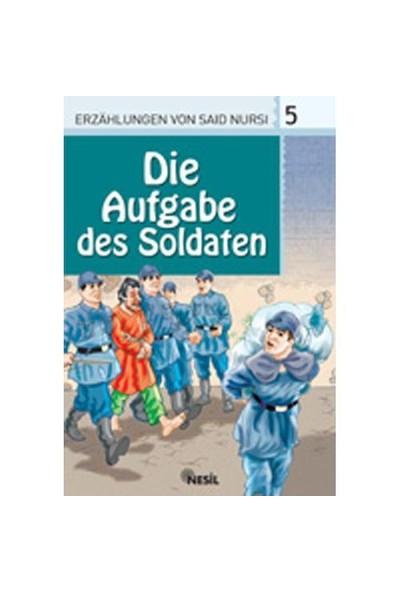 5. Die Aufgabe des Soldaten (Askerin Görevi)
