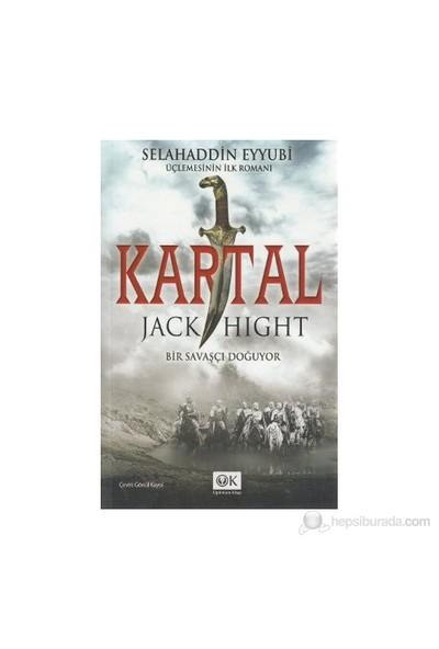 Kartal - (Bir Savaşçı Doğuyor)-Jack Hight
