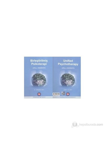 Birleştirilmiş Psikoterapi - Unified Psychotherapy-Jeffrey J. Magnavita